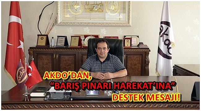 "AKDO'DAN, ""BARIŞ PINARI HAREKAT'INA"" DESTEK MESAJI"
