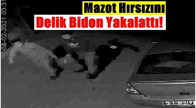 Mazot Hırsızını Delik Bidon Yakalattı!