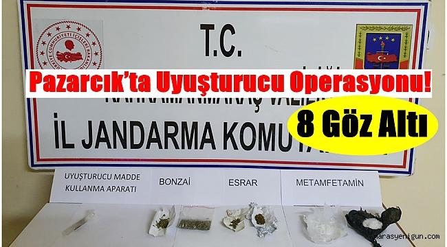 Pazarcık'ta Uyuşturucu Operasyonu!