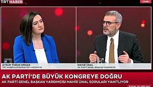 """Mahir Ünal, """"AK Parti'nin 19 Yıllık İktidarını Özeti Güven ve İstikrardır"""""""